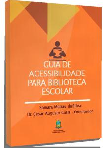 Capa SILVA_Guia de acessibilidade para biblioteca escolar