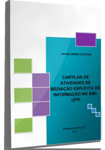 Capa SOUSA_Cartilha de Mediação Explícita da Informação_2018